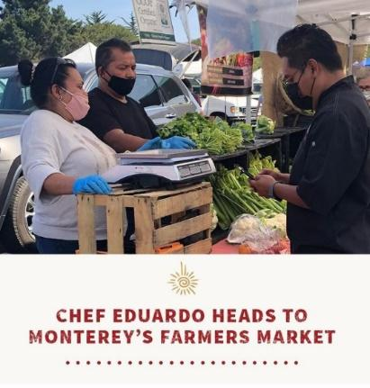 Chef Eduardo Heads to Monterey's Farmers Market